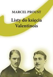 okładka Listy do księcia Valentinois, Książka | Marcel Proust