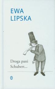 okładka Droga pani Schubert, Książka | Ewa Lipska
