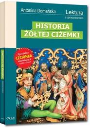 okładka Historia żółtej ciżemki Wydanie z opracowaniem, Książka | Antonina Domańska