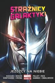 okładka Strażnicy Galaktyki Tom 2 Jeźdźcy na niebie, Książka  