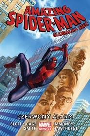 okładka Amazing Spider-Man Globalna sieć Tom 9 Czerwony alarm, Książka  