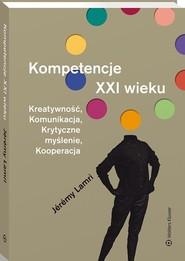 okładka Kompetencje XXI wieku, Książka | Lamri Jérémy