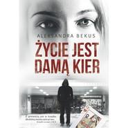 okładka Życie jest damą kier, Książka | Bekus Aleksandra