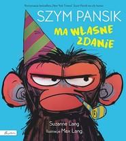 okładka Szym Pansik ma własne zdanie, Książka | Lang Suzanne