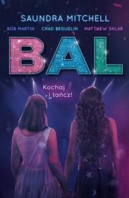okładka Bal, Książka | Mitchel Saundra
