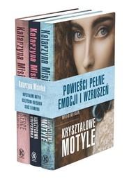 okładka Pakiet: Kryształowe motyle / Księżycowa kołysanka / Serce z kamienia, Książka | Katarzyna  Misiołek