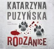 okładka Rodzanice, Audiobook | Katarzyna Puzyńska