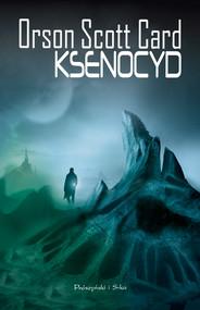 okładka Ksenocyd, Ebook | Orson Scott Card