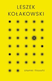 okładka Ułamki filozofii, Ebook   Leszek Kołakowski