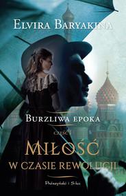 okładka Miłość w czasie rewolucji, Ebook | Elvira Baryakina