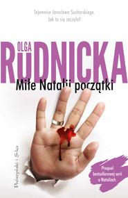okładka Miłe Natalii początki, Ebook | Olga Rudnicka