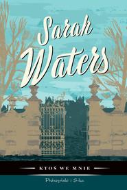 okładka Ktoś we mnie, Ebook | Sarah  Waters