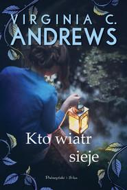okładka Kto wiatr sieje, Ebook   Virginia C. Andrews