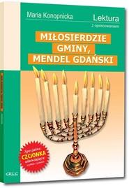 okładka Miłosierdzie gminy, Mendel Gdański Lektura z opracowaniem, Książka | Maria Konopnicka