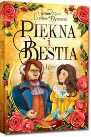 okładka Piękna i Bestia, Książka | de Beaumont Leprince, Jeanne-Marie