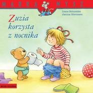 okładka Zuzia korzysta z nocnika, Książka | Schneider Liane