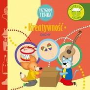 okładka Kreatywność Przygody Fenka, Książka | Gałka Dominika