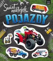 okładka Świat naklejek Pojazdy, Książka |