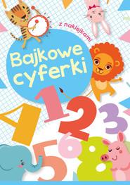 okładka Bajkowe cyferki, Książka | Zabrzeska Zofia