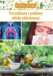 okładka Ziołolecznictwo Przeziębienie i problemy układu oddechowego, Książka | Kępa Marta