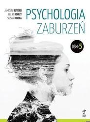 okładka Psychologia zaburzeń DSM-5, Książka | James N. Butcher, Jill M. Hooley, Susan Mineka