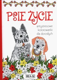 okładka Kolorowanki dla dorosłych Psie życie, Książka |