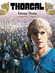 okładka Thorgal Tarcza Thora, Książka | Yves Sente