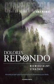 okładka Niewidzialny strażnik, Książka | Dolores Redondo