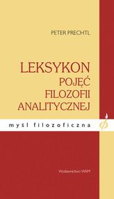 okładka Leksykon pojęć filozofii analitycznej, Książka | Prechtl Peter