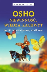 okładka Niewinność, wiedza, zachwyt, Ebook | OSHO