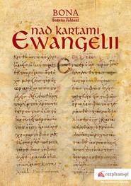 okładka Nad kartami Ewangelii, Książka | Fabiani Bożena Bona