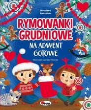 okładka Rymowanki grudniowe na adwent gotowe, Książka | Kwiecińska Mirosława