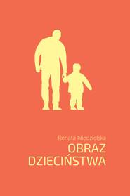 okładka Obraz dzieciństwa, Książka | Niedzielska Renata