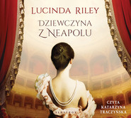 okładka DZIEWCZYNA Z NEAPOLU, Audiobook   Lucinda Riley