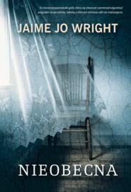 okładka Nieobecna, Ebook | Jaime Jo Wright