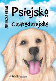 okładka Psiejsko czarodziejsko, Ebook | Agnieszka Biegaj