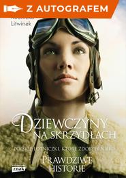 okładka Dziewczyny na skrzydłach - autograf, Książka | Anna Rudnicka-Litwinek