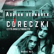 okładka Córeczki, Audiobook | Adrian  Bednarek
