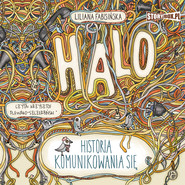 okładka Halo. Historia komunikowania się, Audiobook | Liliana Fabisińska