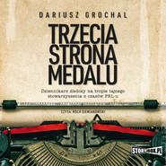 okładka Trzecia strona medalu, Audiobook | Dariusz Grochal