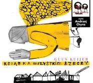 okładka Książka wszystkich rzeczy, Audiobook | Guss Kuijer