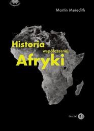 okładka Historia współczesnej Afryki, Ebook | Martin  Meredith