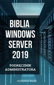 okładka Biblia Windows Server 2019, Ebook | Krzysztof Wołk