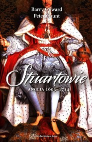 okładka Stuartowie Anglia 1603-1714, Książka | Barry Coward, Peter Gaunt
