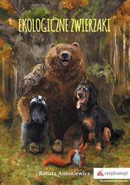 okładka Ekologiczne zwierzaki, Książka | Renata Antoniewicz