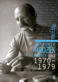 okładka Dziennik Tom 2 1970-1979, Książka   Sławomir Mrożek