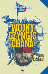 okładka Wojny Czyngis Chana 1194-1242, Książka   Wacław  Zatorski
