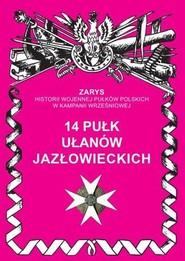 okładka 14 pułk ułanów jazłowieckich, Książka   Dmyek Przemysław