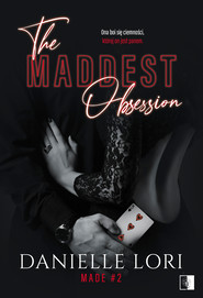 okładka The Maddest Obsession. , Ebook | Danielle Lori
