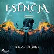okładka Esencja, Audiobook | Krzysztof Bonk